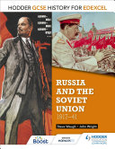 Hodder GCSE History for Edexcel: Russia and the Soviet Union, 1917-41
