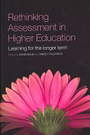 Rethinking Assessment in Higher Education