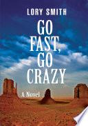 Go Fast  Go Crazy