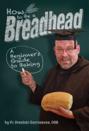 How To Be A Breadhead