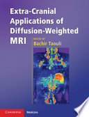 Extra Cranial Applications of Diffusion Weighted MRI