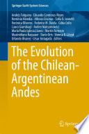 The Evolution of the Chilean Argentinean Andes