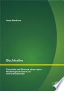Buchtrailer: Potentiale und Grenzen eines neuen Marketinginstruments im Online-Buchhandel