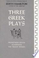 Three Greek Plays