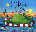 Fred The Croc