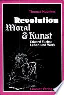Revolution, Moral & Kunst