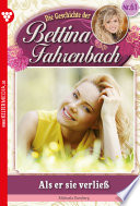 Bettina Fahrenbach 61 – Liebesroman