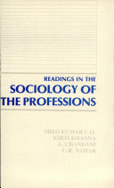Readings In The Sociology Of The Professions book