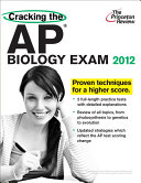 Cracking the AP Biology Exam  2012 Edition