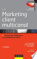 Le marketing client multicanal - 3e éd.
