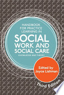 Handbook for Practice Learning in Social Work and Social Care  Third Edition