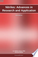 Nitriles Advances In Research And Application 2011 Edition