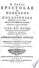 D. Pavli Epistole ad Hebraeos et Colassenses Graece et Latine