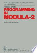 Programming in Modula 2