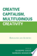 Creative Capitalism  Multitudinous Creativity