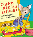 If You Take A Mouse To School Spanish Edition