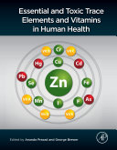 Essential And Toxic Trace Elements And Vitamins In Human Health