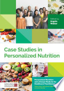 Case Studies In Personalized Nutrition