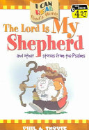 The Lord is My Shepherd and Other Stories from the Psalms