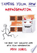 Taming Your New Refrigerator