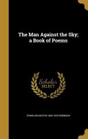 MAN AGAINST THE SKY A BK OF PO