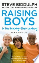 Raising Boys  Why Boys are Different     and How to Help them Become Happy and Well Balanced Men