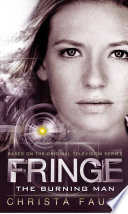Fringe   The Burning Man  Novel  2