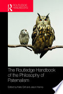The Routledge Handbook of the Philosophy of Paternalism