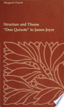 Structure And Theme Don Quixote To James Joyce
