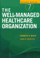 The Well managed Healthcare Organization