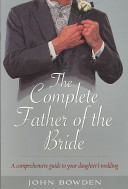 The Complete Father of the Bride