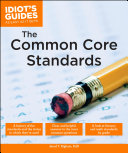 Idiot S Guides The Common Core Standards