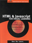 HTML and Javascript for Visual Learners