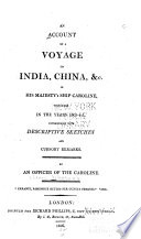 An Account of a Voyage to India, China &c. in His Majesty's Ship Caroline