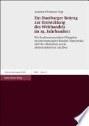 Ein Hamburger Beitrag zur Entwicklung des Welthandels im 19. Jahrhundert