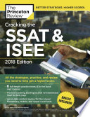 Cracking the SSAT   ISEE  2018 Edition  All the Strategies  Practice  and Review You Need to Help Get a Higher Score