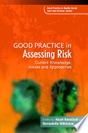 Good Practice In Assessing Risk : those working with risk, covering...