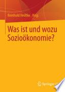 Was ist und wozu Sozioökonomie?