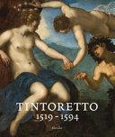 Tintoretto 1519 1594 Catalogo Della Mostra Venezia 7 Settembre 2018 6 Gennaio 2019 Ediz A Colori