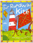 Our Runaway Kite