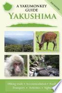 Yakushima  A Yakumonkey Guide