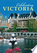 Celebrating Victoria