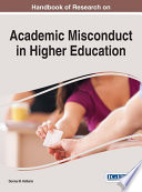Handbook Of Research On Academic Misconduct In Higher Education book