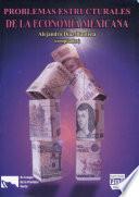 Problemas estructurales de la econom  a mexicana