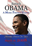 barack obama a more perfect union essay A more perfect union summary and response president obama's a more perfect union speech that he delivered conveyed many messages about his beliefs concerning racism he starts off explaining how the founders of our nation made the constitution creating all men equal, but not actually practicing that idea.