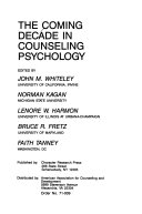 The Coming Decade In Counseling Psychology