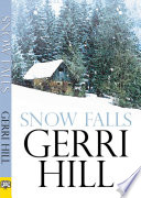 Ebook Snow Falls Epub Gerri Hill Apps Read Mobile