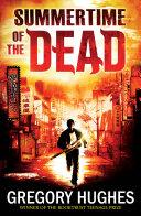 Summertime of the Dead