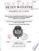Les oeuvres de feu M  Claude Fauchet    reveues et corrig  es