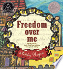 Freedom Over Me : monetary value of a slave...